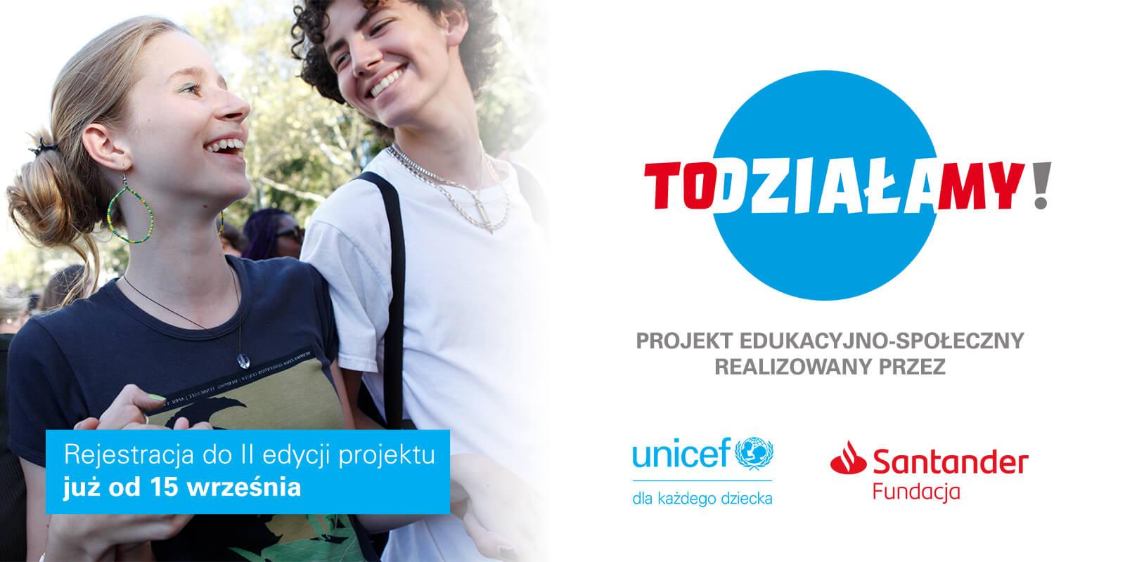 UNICEF Polska + Santander Fundacja - TO(DZIAŁA)MY!