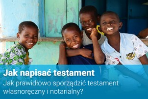 UNICEF Polska / Jak napisać testament – jak prawidłowo sporządzić testament własnoręczny i notarialny?