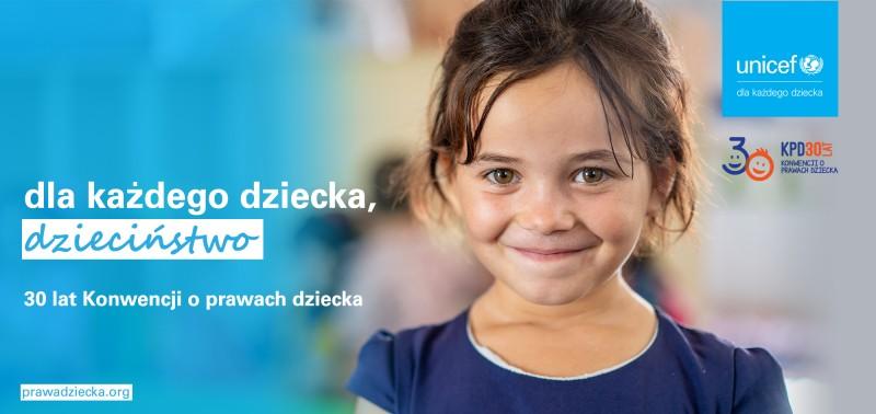 UNICEF Polska - 30 lat Konwencji o prawach dziecka