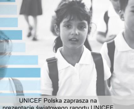 """Prezentacja światowego raportu UNICEF """"Niesprawiedliwy start"""""""